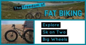 Fat Biking Adventures