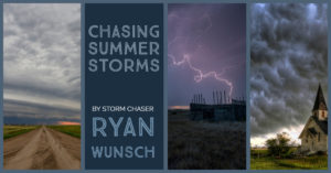 Chasing Summer Storms